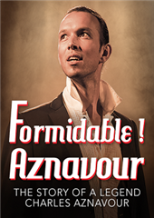 Formidable ! Aznavour - The Story of a Legend